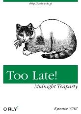 Too Late!